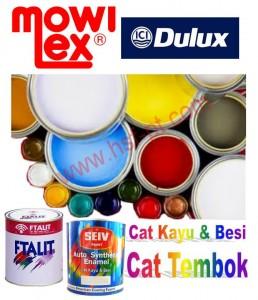 Cat Tembok Mowilex, Cat Tembok Dulux, Cat Kayu & Besi Ftalit dan Cat Kayu & Besi Seiv